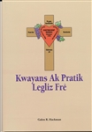 Beliefs and Practices of the Church of the Brethren - Creole (Kwayans Ak Pratik Legliz Fre)