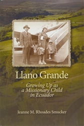 Llano Grande: Growing Up as a Missionary Child in Ecuador