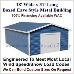 Metal Buildings Boxed Eave Style 18' x 31' x 8'