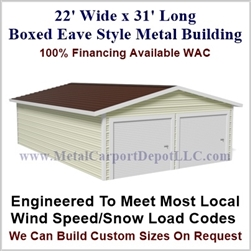 Metal Buildings Boxed Eave Style 22' x 31' x 8'