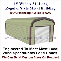 Metal Buildings Regular Style Metal 12' x 31' x 7'