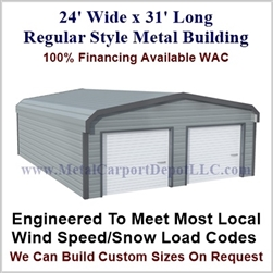 Metal Buildings Regular Style Metal 24' x 31' x 7'