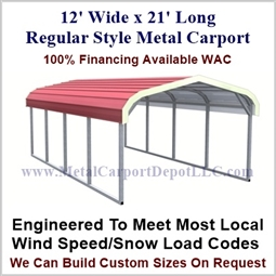 "12' x 21' Regular Style Metal Carport For Just $695.00 Plus Tax, 110 MPH Wind Rating, 20 Year Rust Thru Warranty On Roof, 2.5"" 14 Gauge Galvanized Frame."