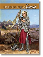 Lives of the Saints Volume 3: The Middle Ages