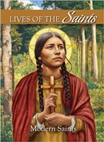 Lives of the Saints Volume 4: Modern Saints