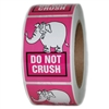 "Pink Elephant ""Do Not Crush"" Label - 3"" by 2"" - 500 ct"