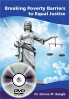 Breaking Poverty Barriers to Equal Justice (DVD + 1 book package)