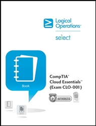 CompTIA Cloud Essentials (Exam CL0-001) Instructor Print - CompTIA Authorized
