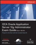 OCA Oracle Application Server 10g Administrator Exam Guide (Exam 1Z0-311)
