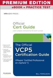 The Official VCP5 Certification Guide, Premium Edition eBook and Practice Tests