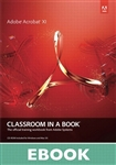 Adobe Acrobat XI Classroom in a Book, 1/e (eBook)