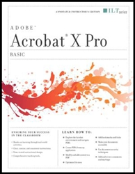 Acrobat X Pro: Basic, Instructor's Edition
