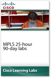 Cisco Learning Labs for MPLS 25-hour 90-day labs