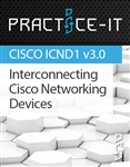 100-105 Interconnecting Cisco Networking Devices (ICND1 v3.0) Practice Lab