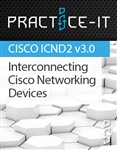 200-105 Interconnecting Cisco Networking Devices (ICND2 v3.0) Practice Lab