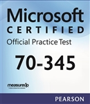 70-345: Designing and Deploying Microsoft Exchange Server 2016 Microsoft Official Practice Test