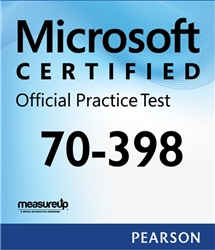 70-398: Planning for and Managing Devices in the Enterprise Microsoft Official Practice Test