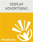 iPassExams 'Google Display Advertising Advanced Exam Study' includes 400+ online exam prep questions for the Google Display Advertising Advanced Exam.