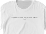 Rumi Wisdom Unisex Tee ~ Only From The Heart