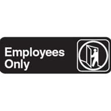 Traex Employees Only Sign