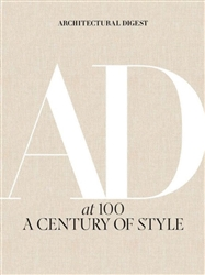 ARCHITECTURAL DIGEST AT 100: A CENTURY OF STYLE