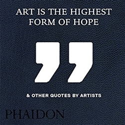 N Art Is the Highest Form of Hope