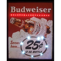 MINI BUDWEISER SERVED HERE 25 CENTS LED POSTER