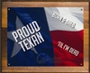 Proud Texan Plaque