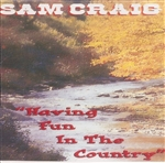 Having Fun In The Country - Physical CD