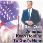 America Keep Holding to God's Hand - Physical CD