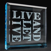 Live & Let Live Glass Paper Weight