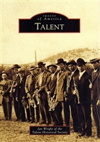 Images of America - Talent by Jan Wright of the Talent Historical Society