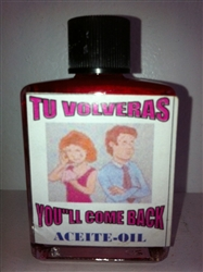 MAGICAL AND DRESSING OIL (ACEITE) 1/2OZ YOU'LL COME BACK (TU VOLVERAS)