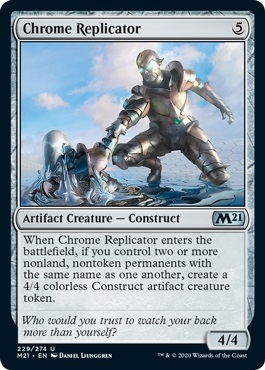 Chrome Replicator - Core Set 2021 - Uncommon