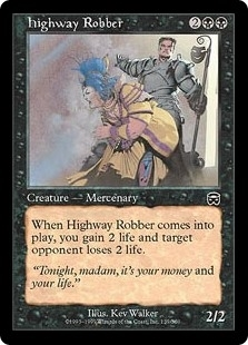 Highway Robber - Mercadian Masques - Common