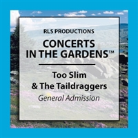 Too Slim & The Taildraggers : 1 General Admission Ticket