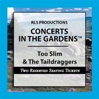 Too Slim & The Taildraggers : Two Reserved Seating Tickets at a Table - 2 Seats