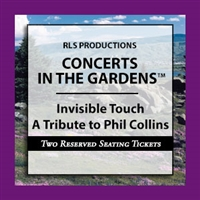 Invisible Touch - Tribute to Phil Collins & Genesis - TWO RESERVED SEATING TICKETS at a TABLE