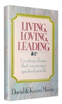 Living, Loving, Leading by David and Karen Mains