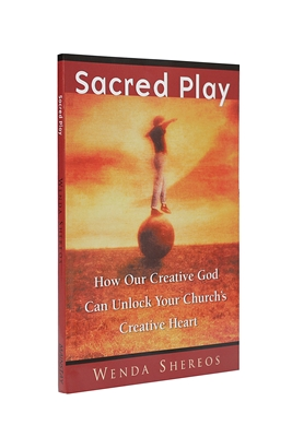 Sacred Play by Wenda Shereos