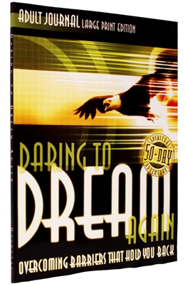 Adult Large Print Journal for Daring to Dream Again