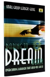 Daring to Dream Again Small Group Leader's Guide