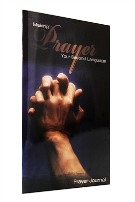 A Prayer Journal - Making Prayer Your Second Language