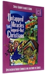 Guide for Small Group Leaders Untapped Miracles for Tapped-out Christians