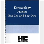 Dermatology Practice Buy-Ins and Pay-Outs