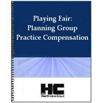 Playing Fair: Planning Group Practice Compensation