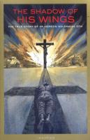 The Shadow of His Wings by Fr. Gereon Goldmann - Catholic Book, Paperback, 345 pp.