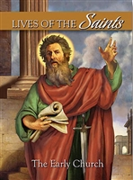 Lives of the Saints: The Early Church NC642