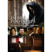 In Her Footsteps: The Story of Kateri Tekawitha DVD