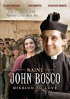 Saint John Bosco: Mission to Love DVD